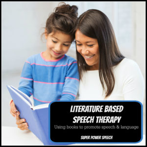 Literature Based Speech Therapy by Super Power Speech