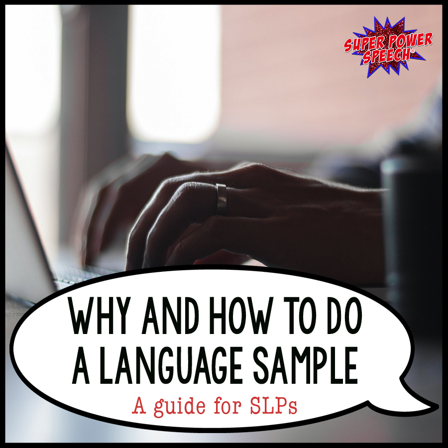 Wondering how to do a language sample? Check out some ideas.