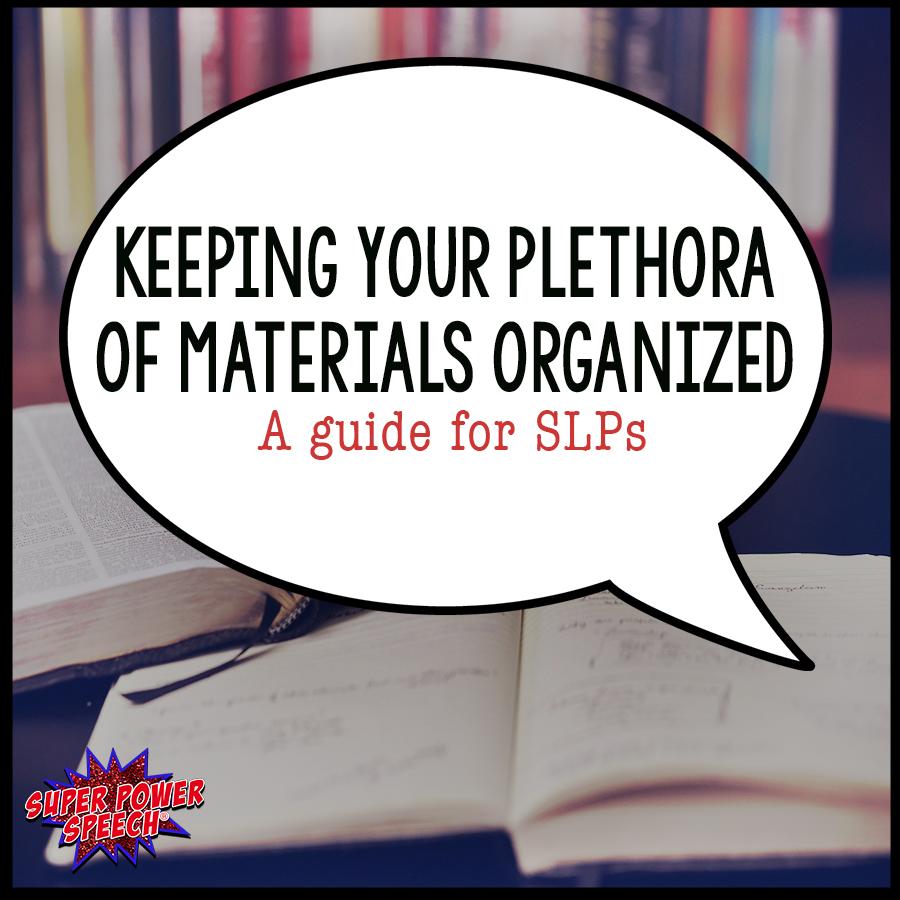 How do YOU keep your speech materials organized?