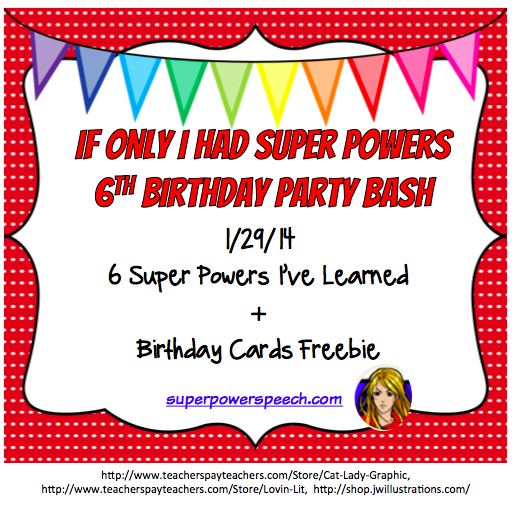 Blog Birthday Day 4: 6 Super Powers I've Learned