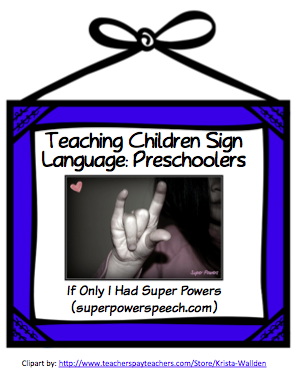 Teaching Children Sign Language: Preschoolers