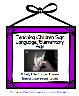 Teaching Children Sign Language: Elementary Age