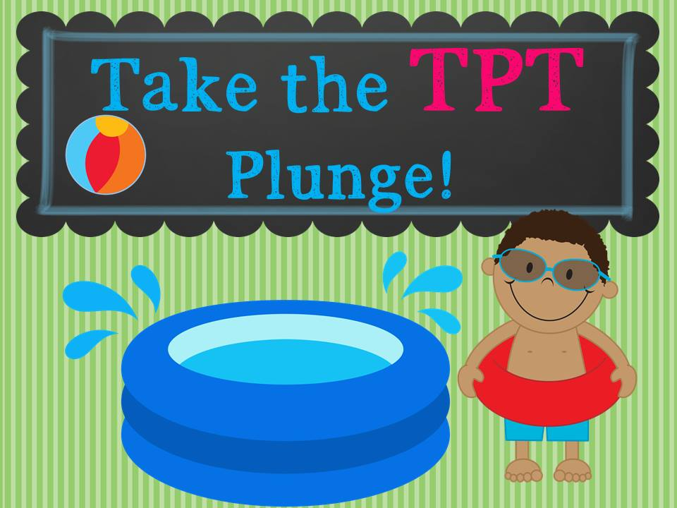 Take the TpT Plunge!