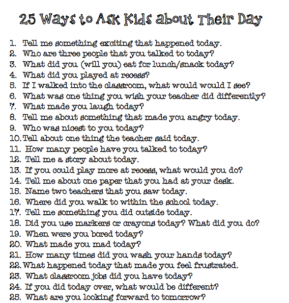 25 Way to ask Kids about Their Day