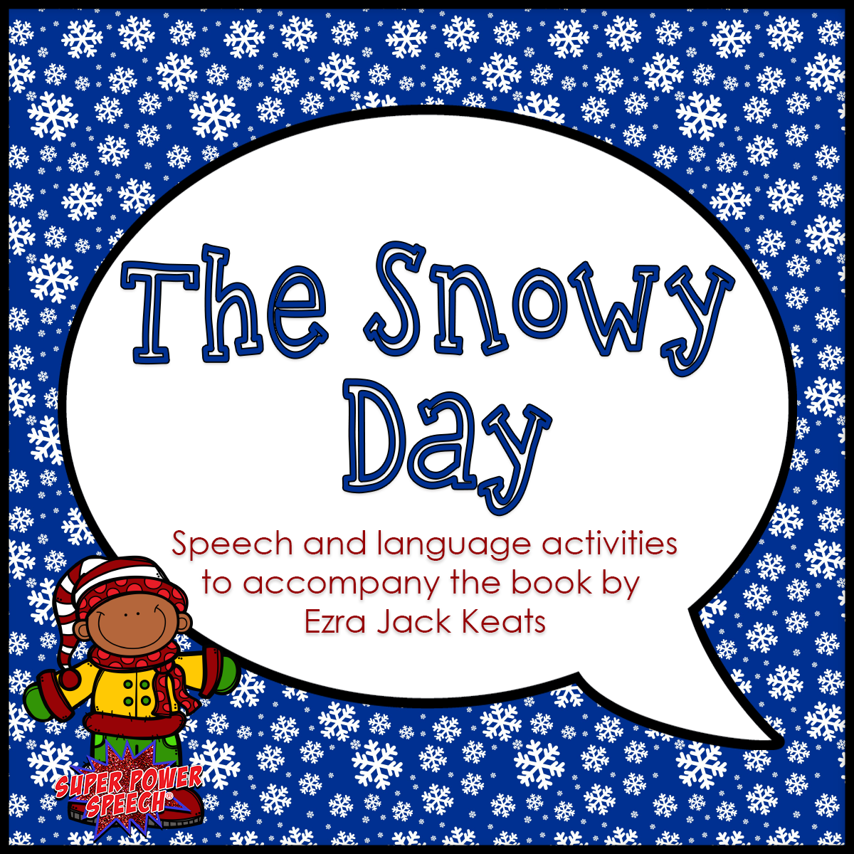 The Snowy Day book companion for speech and language