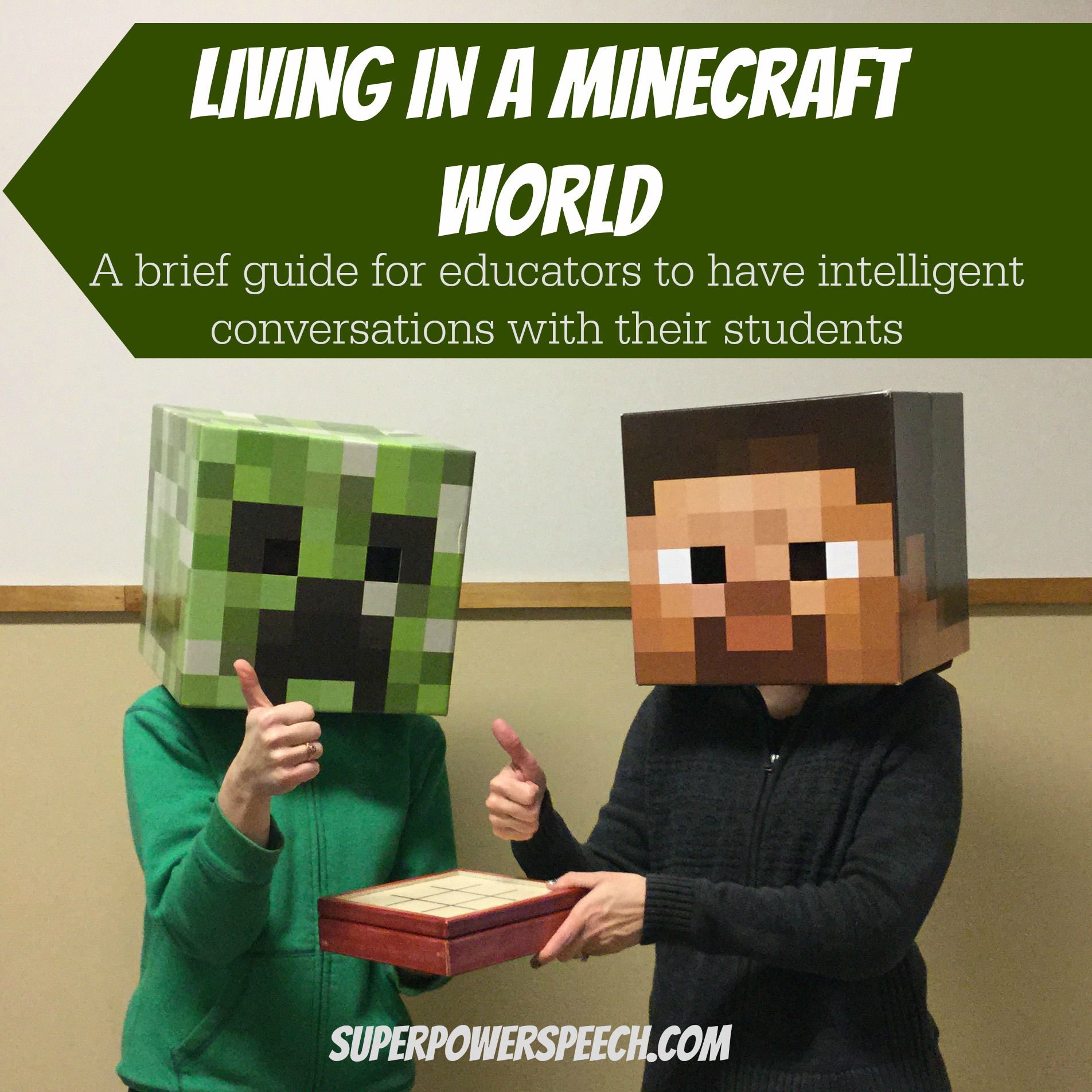 living in a minecraft world