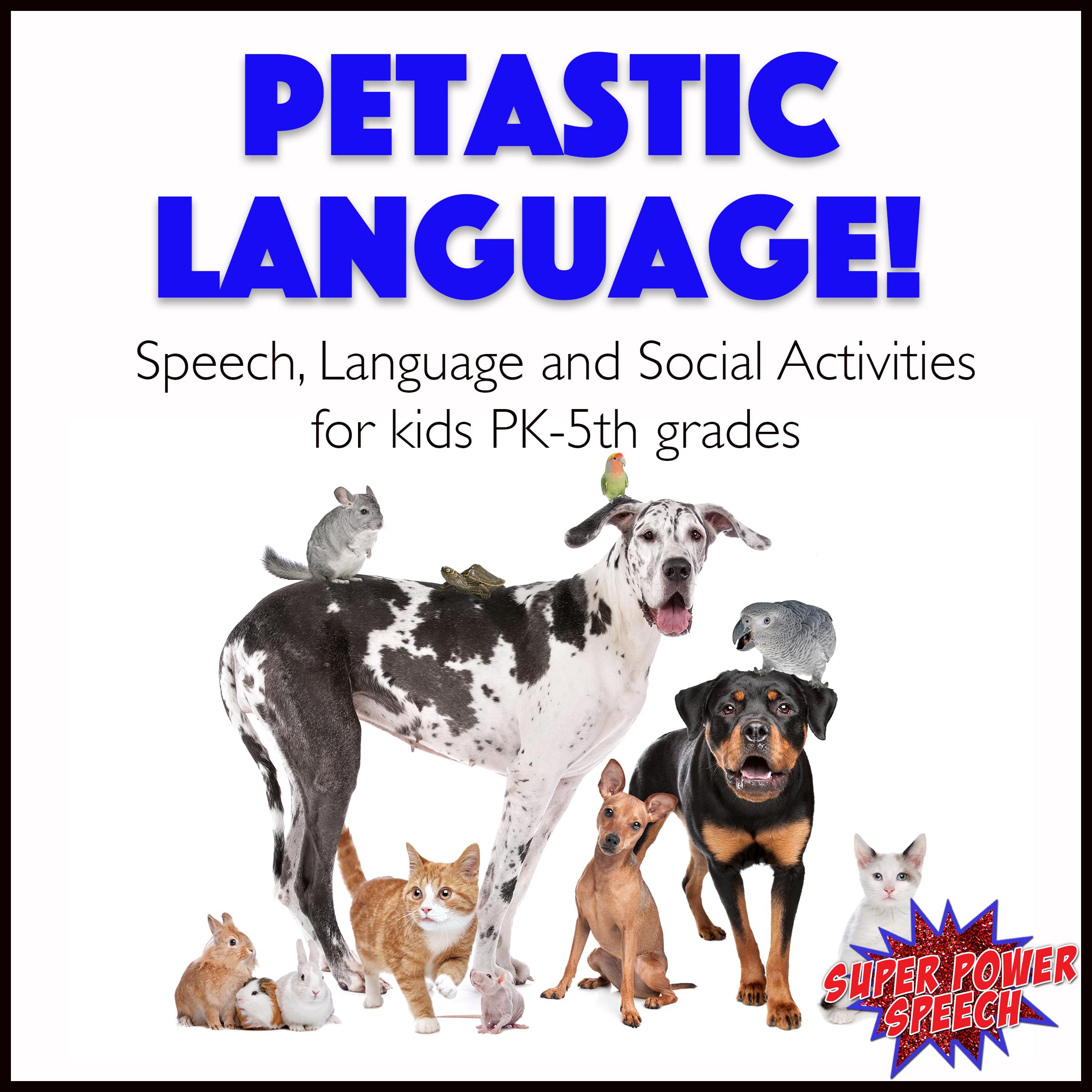 Using Animals to Promote Language Skills — Super Power Speech