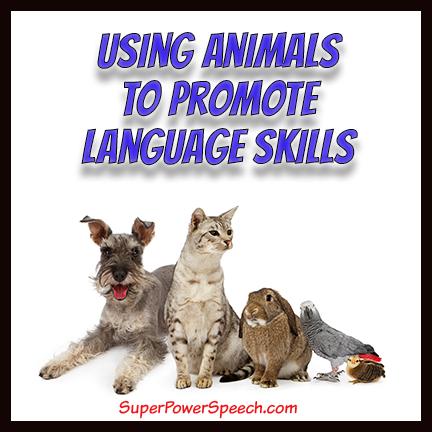 Using Animals to Promote Language Skills