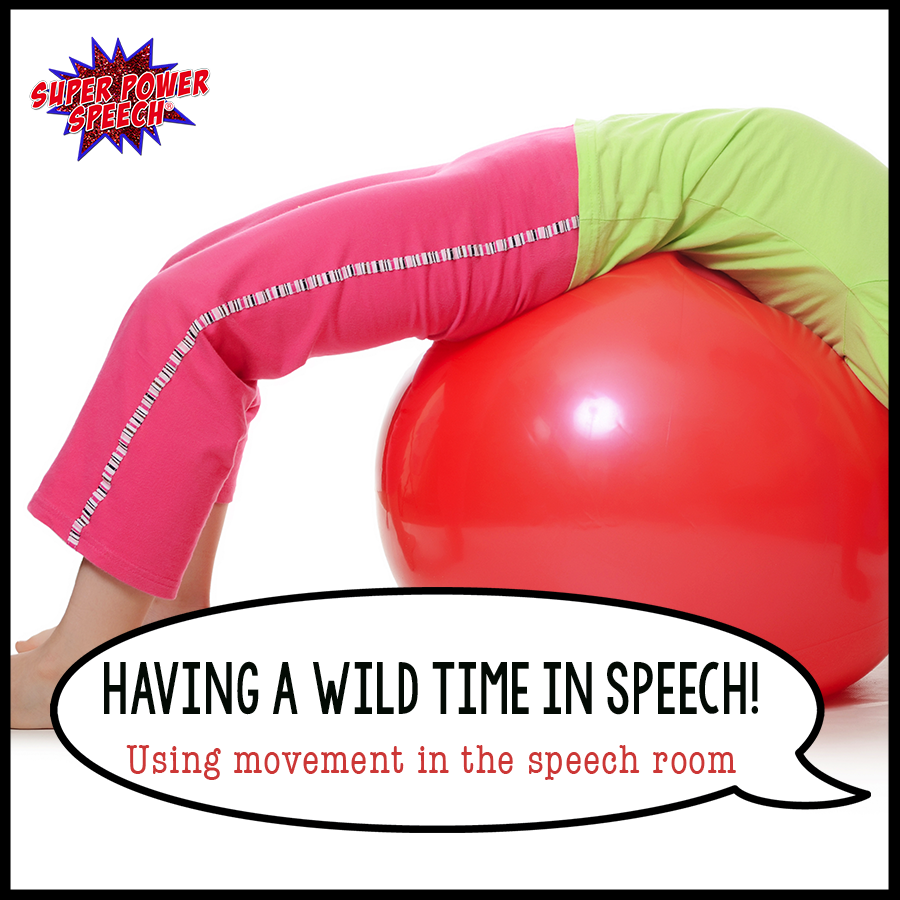 Use movement in the speech room to help your students succeed!