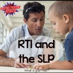 RTI and SLP