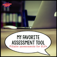 My Favorite Assessment Tool