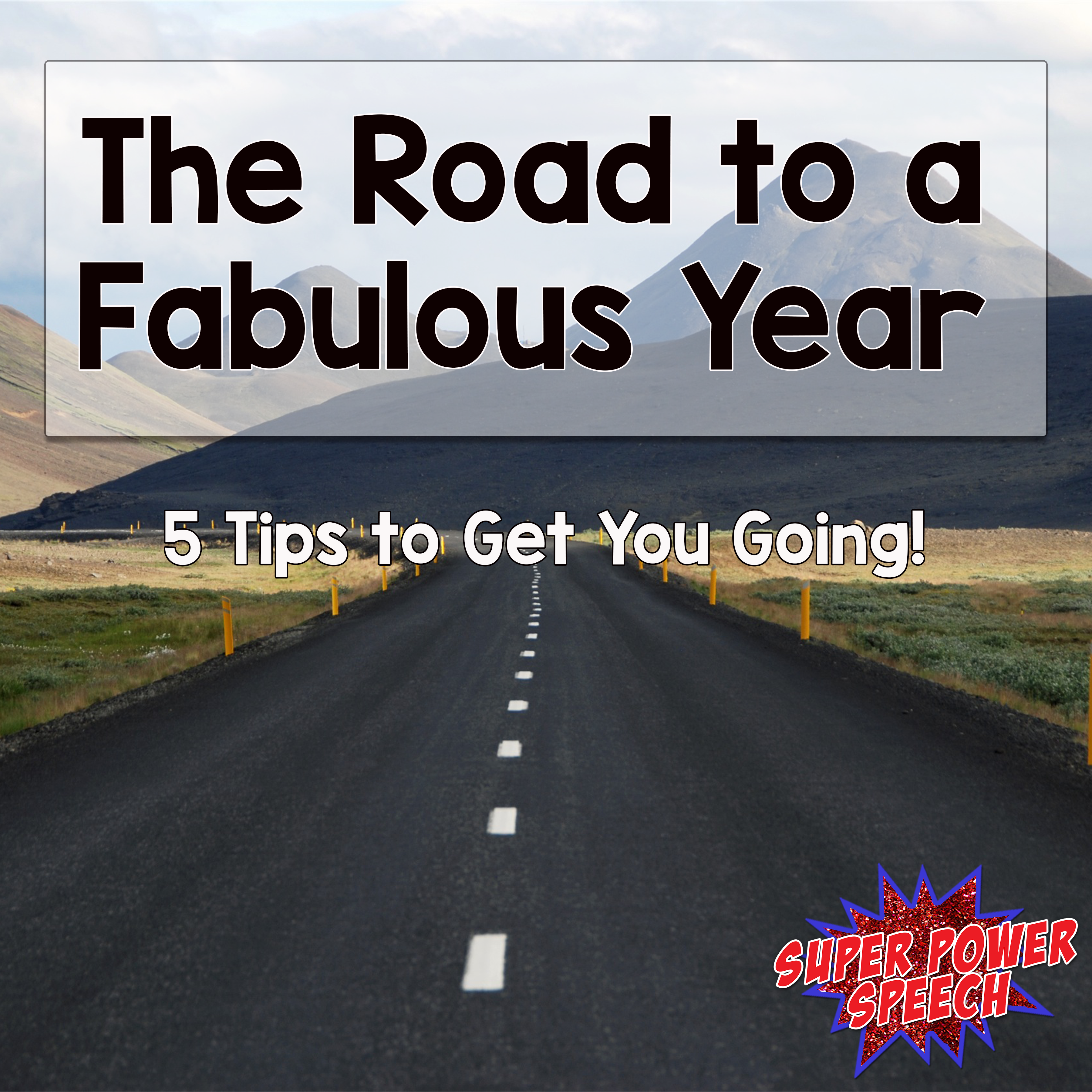The Road to a Fabulous Year