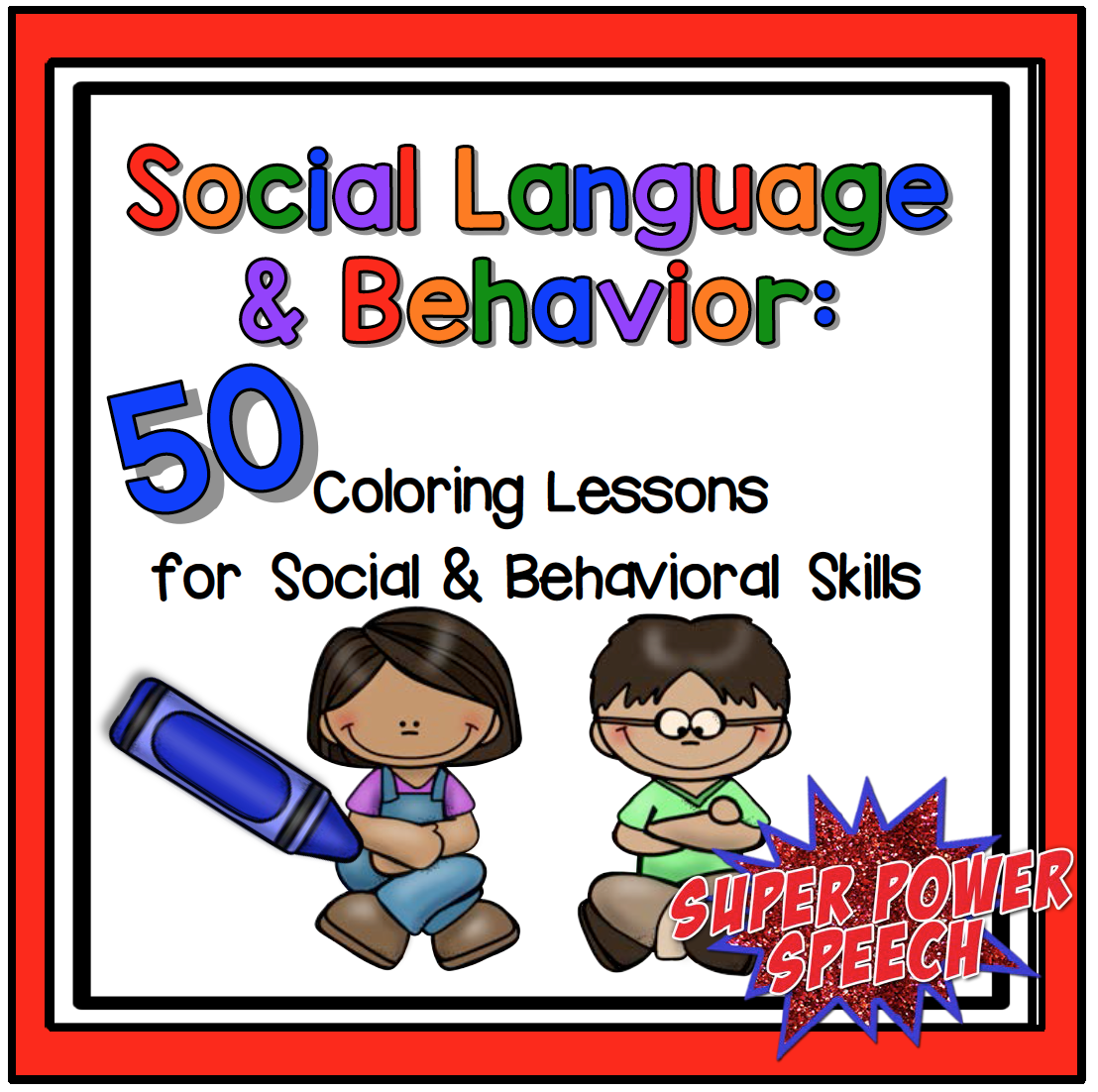 Quick Social and Behavior Lessons