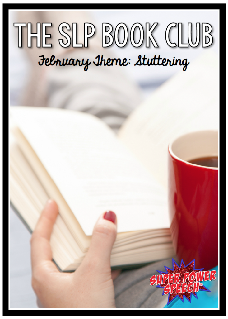 You do not want to miss out on this month's discussion! We read three books about stuttering (all different genres) and are having a great discussion!