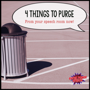 4 things to purge from your speech room now! Declutter and keep only your favorite, most useful things for a sense of calm!