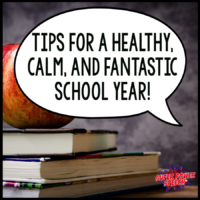 Tips for a calm, healthy and fantastic school year!
