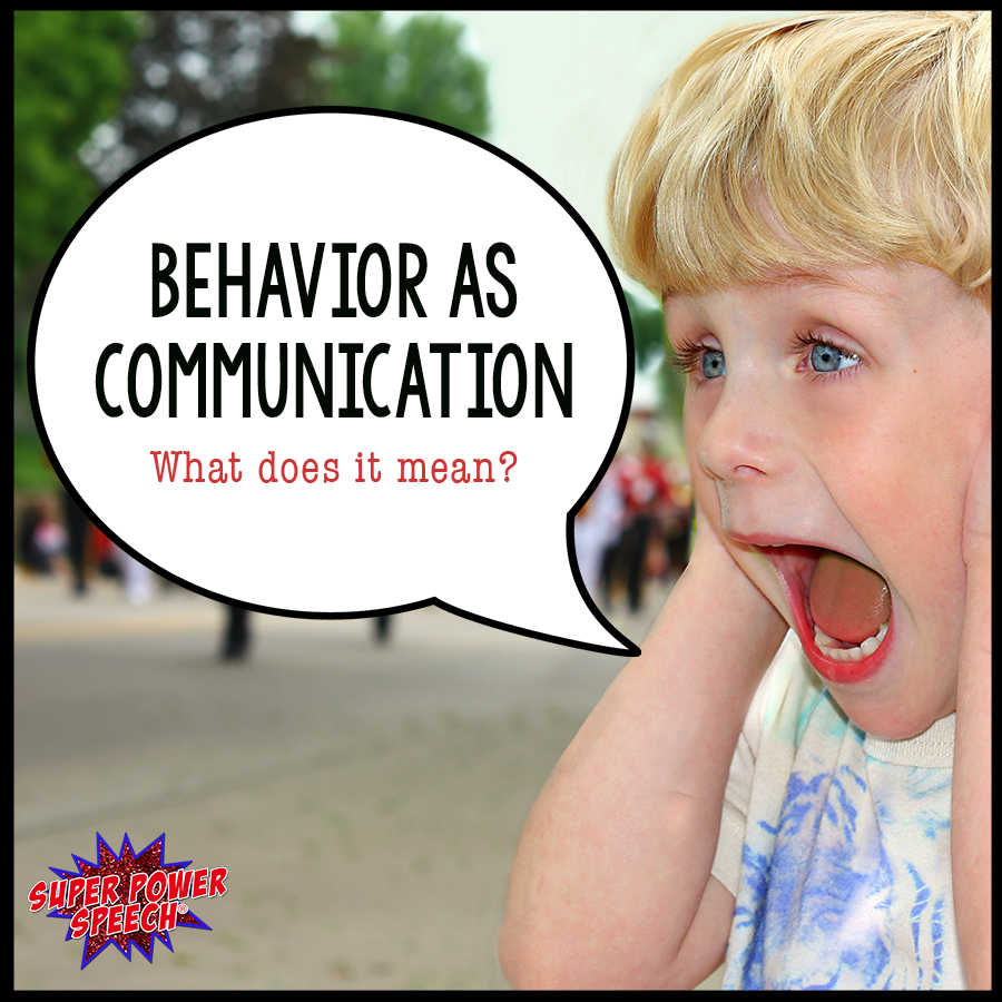 "Behavior that is not ""socially acceptable"" is often a powerful way for individuals to communicate. What behaviors have you witnessed where a child was trying to communicate to you?"