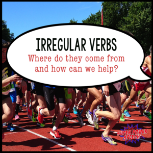 Irregular verbs where do they come from? Learn the history of irregular English verbs and ways to help children learn them.