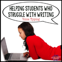 Helping Students Who Struggle with Writing — Voice Typing