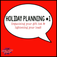 Holiday Planning and Organization (Part 1)