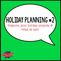 Holiday Planning and Organization (Part 2)