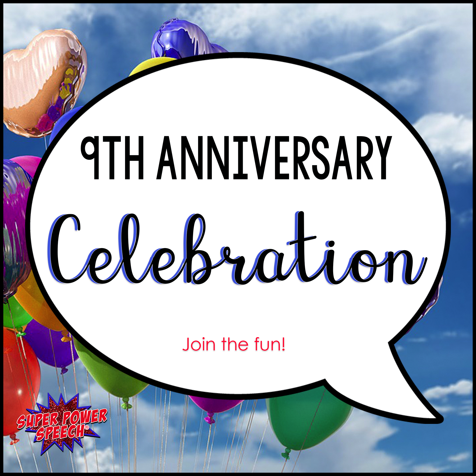 Join Super Power Speech for its 9th anniversary celebration!