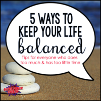 5 Ways to Keep Your Life Balanced